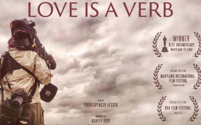 """""""Love Is A Verb"""" Film Screening!"""
